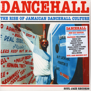 Dancehall - The Rise Of Jamaican Dancehall Culture 2017 Edition