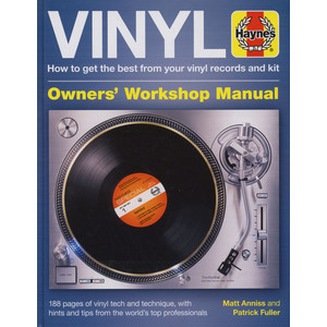 Matt Anniss - Vinyl Manual: How to get the best from your vinyl records and kit