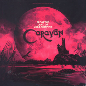 Caravan - From The Land Of Grey And Pink  Colored Vinyl Edition