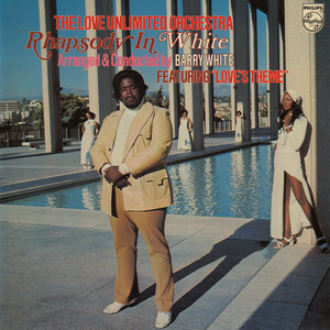 Love Unlimited Orchestra, Barry White - Rhapsody In White