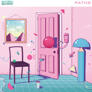 quickly, quickly - Paths