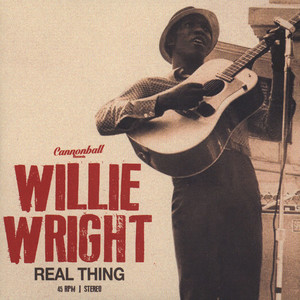 Willie Wright - Real Thing Parts 1 & 2