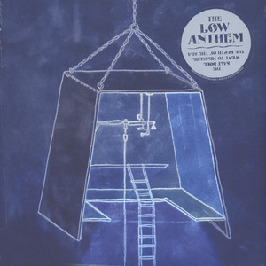 Low Anthem, The - The Salt Doll Went To Measure The Depths Colored Vinyl Edition