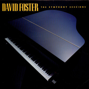 David Foster - The Symphony Sessions