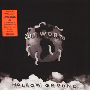 Cut Worms - Hollow Ground Colored Vinyl Edition
