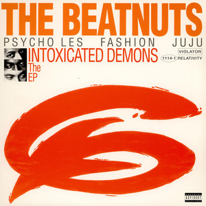 The Beatnuts - Intoxicated Demons The EP