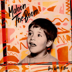 Maloon TheBoom - Boy With A Box