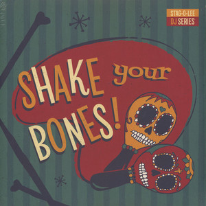 V.A. - Shake Your Bones - Stag-O-Lee DJ Series