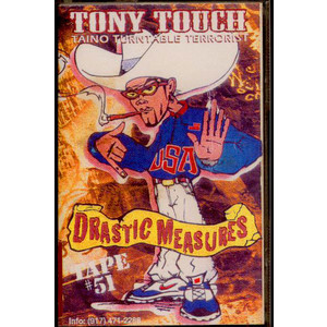 Tony Touch - #51 - Drastic Measures