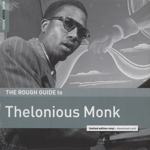 Thelonious Monk - The Rough Guide To Thelonious Monk