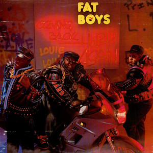 Fat Boys - Coming Back Hard Again