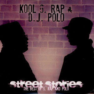 Kool G Rap & D.J. Polo - Street Stories: The Best Of G. Rap And Polo