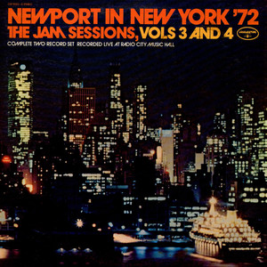 V.A. - Newport In New York '72 - The Jam Sessions, Vols 3 And 4