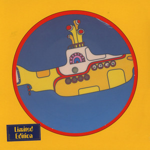 Beatles, The - Yellow Submarine Picture Disc Ediiton