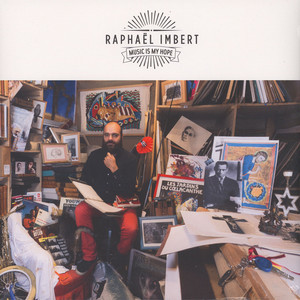 Raphael Imbert - Music Is My Hope