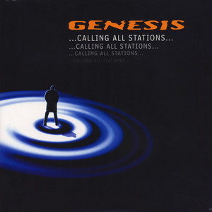 Genesis - Calling All Stations…