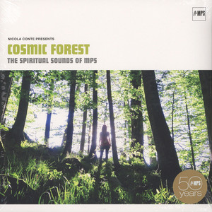 V.A. - Nicola Conte presents Cosmic Forest - The Spiritual Sounds Of MPS