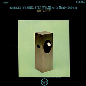 Shelly Manne / Bill Evans With Monty Budwig - Empathy