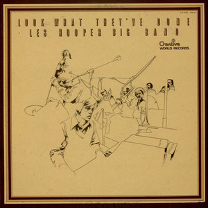 Les Hooper Big Band - Look What They've Done