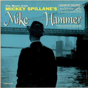 Skip Martin - The Music From Mickey Spillane's Mike Hammer