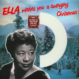 Ella Fitzgerald - Ella Wishes You A Swinging Christmas Colored Vinyl Edition
