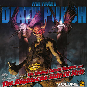 Five Finger Death Punch - The Wrong Side Of Heaven And The Righteous Side Of Hell Volume 2