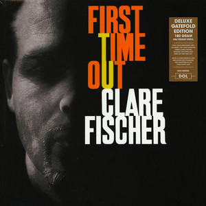 Clare Fisher - First Time Out Gatefold Sleeve Edition