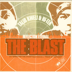Talib Kweli & Hi-Tek: Reflection Eternal, - The Blast