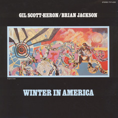Gil Scott-Heron & Brian Jackson - Winter In America