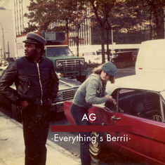 Ray West & AG of DITC - Everything's Berrii