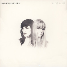 Darkness Falls - Alive In Us