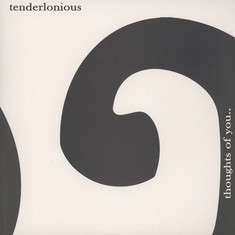 Tenderlonious - Thoughts Of You EP