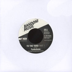 Funkshone - To The Yard Parts 1 & 2