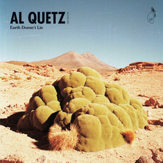 Al Quetz Aka Quetzal - Earth Doesn't Lie