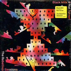 Black Milk & Nat Turner - The Rebellion Sessions