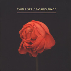 Twin River - Passing Shade