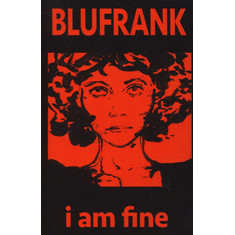 Blufrank - I Am Fine
