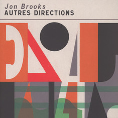 Jon Brooks - Autres Directions Transparent Orange Vinyl Editon