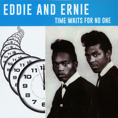 Eddie & Ernie - Time Waits For No One