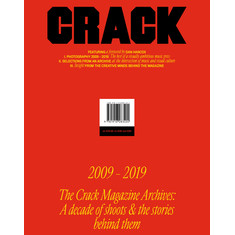 Editors Of Crack Magazine - The Crack Magazine Archives: A Decade Of Shoots & The Stories Behind Them